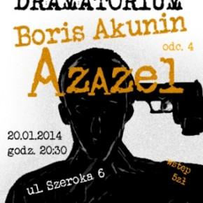 """Boris Akunin – """"Azazel"""" w Teatrze Barakah"""