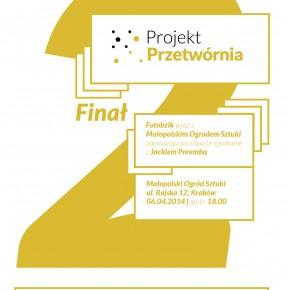 Gala finałowa II edycji Projektu Przetwórnia