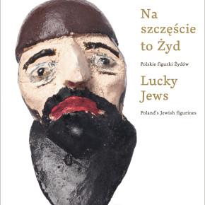 Na szczęście to Żyd, Erica Lehrer - recenzja - Alicja Kosterska