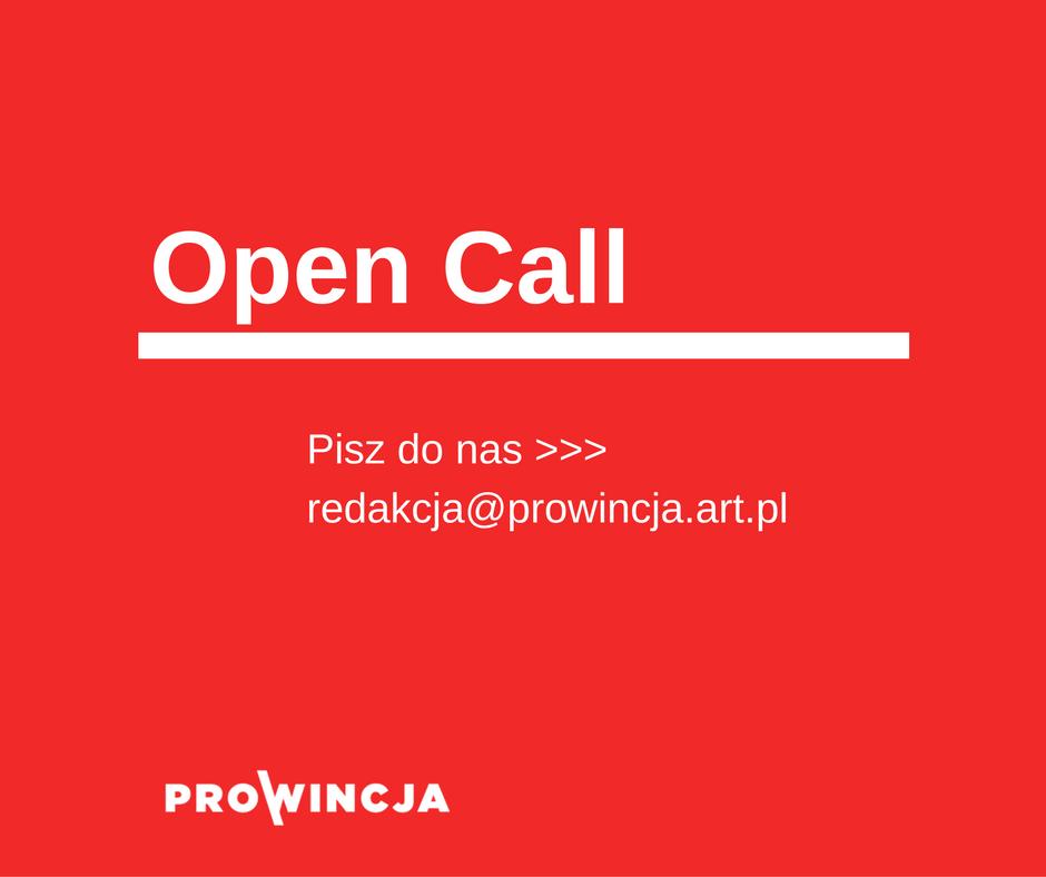Open Call - www.prowincja.art.pl - ślij teksty
