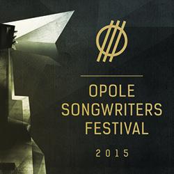 Opole Songwriters Festival 2015