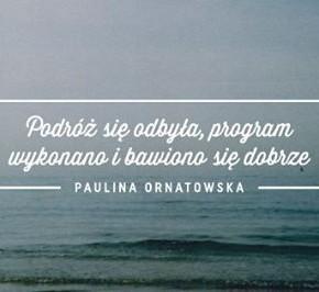 """""""Podróż się odbyła, program wykonano i bawiono się dobrze"""" – wystawa Pauliny Ornatowskiej"""