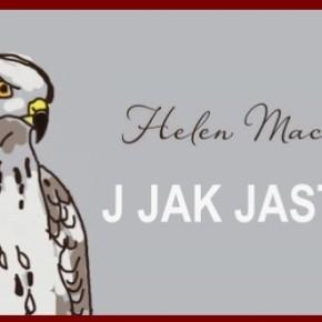 """Śmierć z lotu ptaka – recenzja """"J. jak jastrząb"""". Zuzanna Majer"""